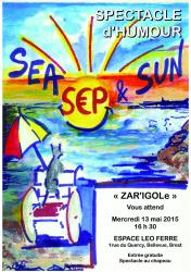 Affiche spectacle 13mai2015 sea sep and sun copie